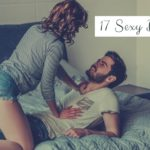 17 Sex Date Ideas for Couples
