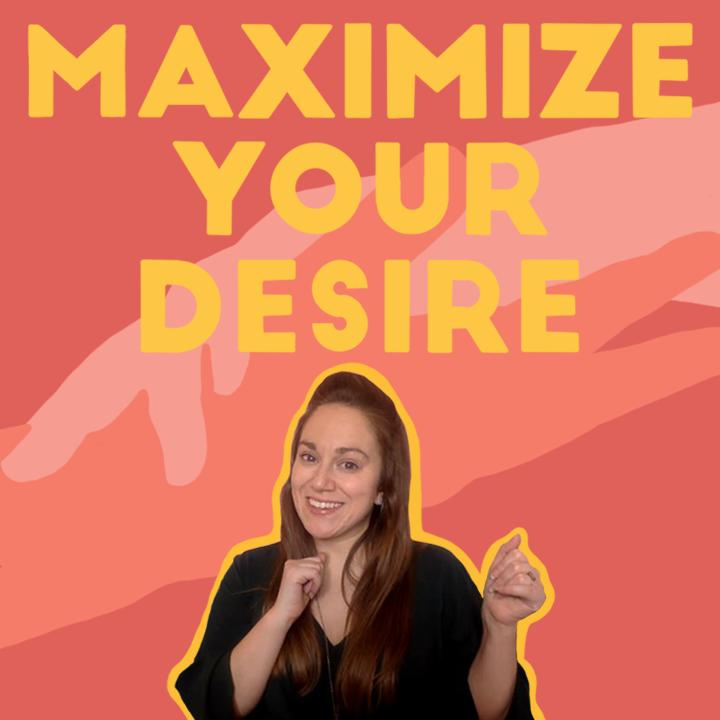Maximize Your Desire E-Course Image